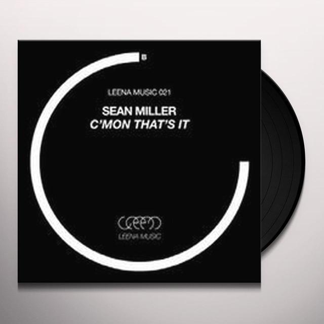 Sean Miller C'MON THAT'S IT Vinyl Record