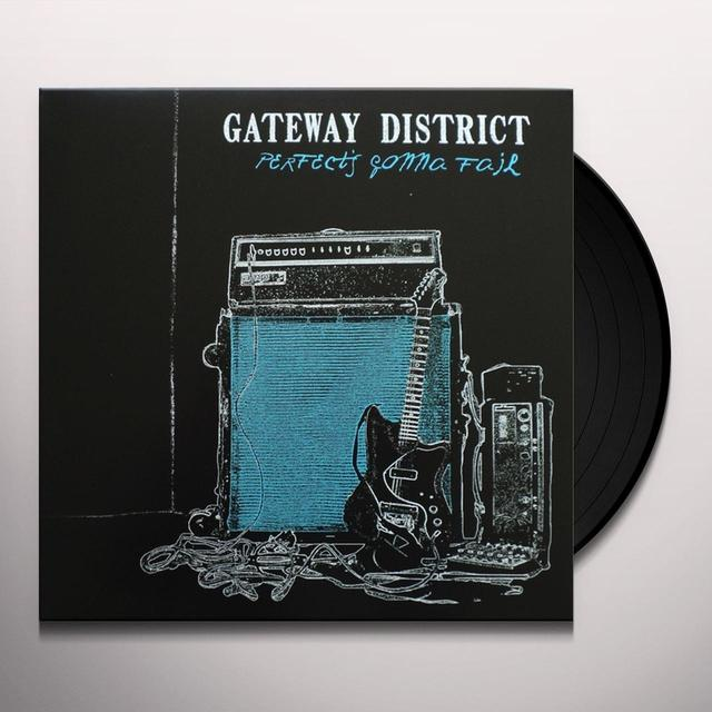 Gateway District PERFECT'S GONNA FAIL Vinyl Record