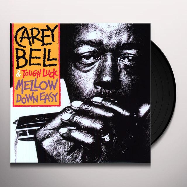 Carey Bell MELLOW DOWN EASY Vinyl Record