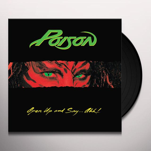 Poison OPEN UP & SAY AHH Vinyl Record - Limited Edition, 180 Gram Pressing