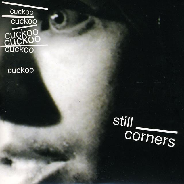 Still Corners CUCKOO B/W ENDLESS SUMMER Vinyl Record