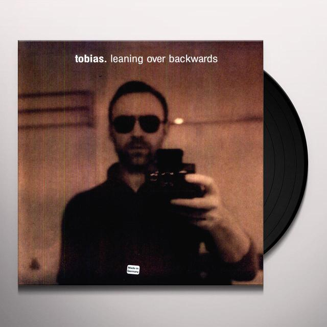 Tobias. LEANING OVER BACKWARDS Vinyl Record