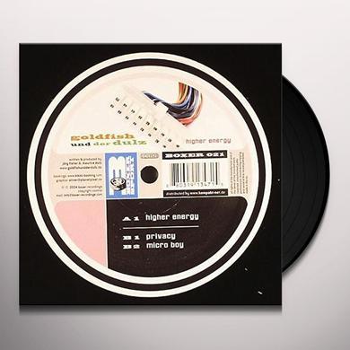 Goldfish Und Der Dulz HIGHER ENERGY (EP) Vinyl Record