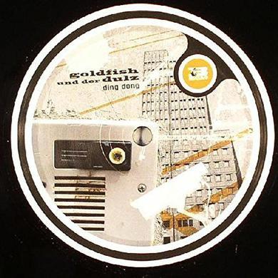 Goldfish Und Der Dulz DING DONG Vinyl Record