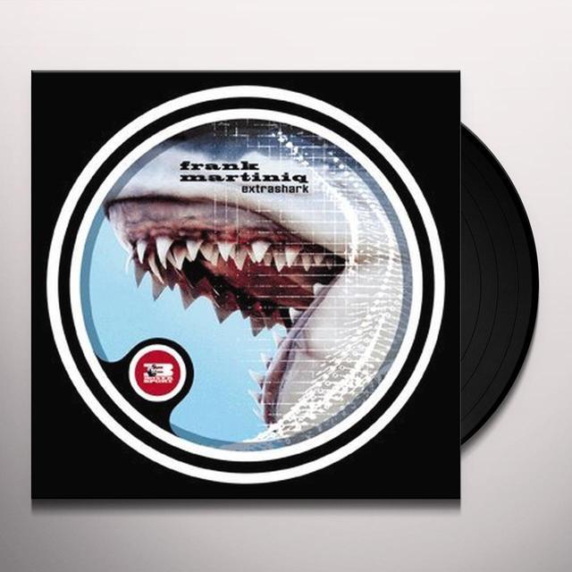 Frank Martiniq EXTRASHARK (EP) Vinyl Record