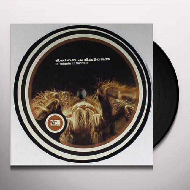 Delon & Dalcan LA MIGALE INFERNALE (EP) Vinyl Record