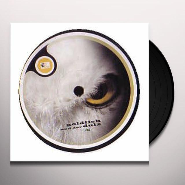 Goldfish Und Der Dulz UHU (EP) Vinyl Record