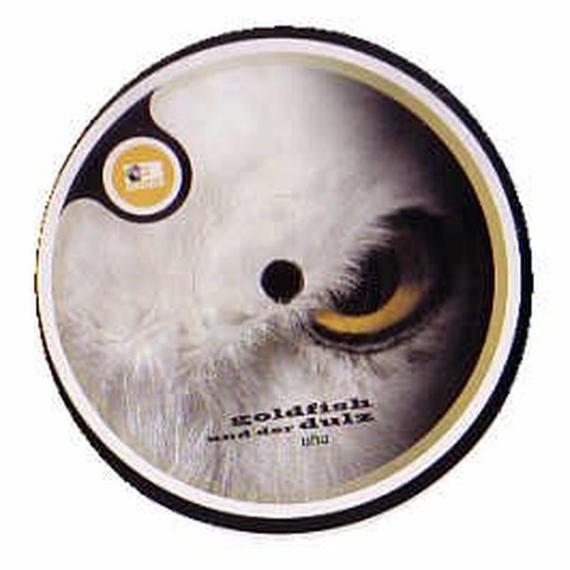 Goldfish Und Der Dulz UHU Vinyl Record