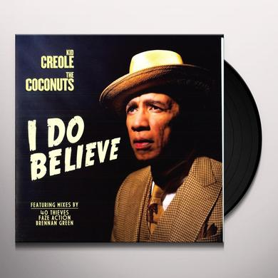 Kid Creole & The Coconuts I DO BELIEVE Vinyl Record