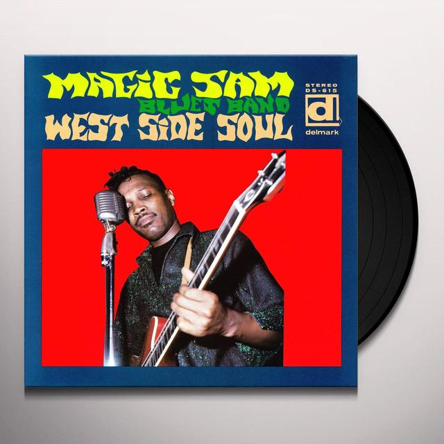 Magic Sam WEST SIDE SOUL Vinyl Record