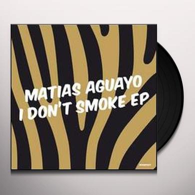 Matias Aguayo I DON'T SMOKE Vinyl Record