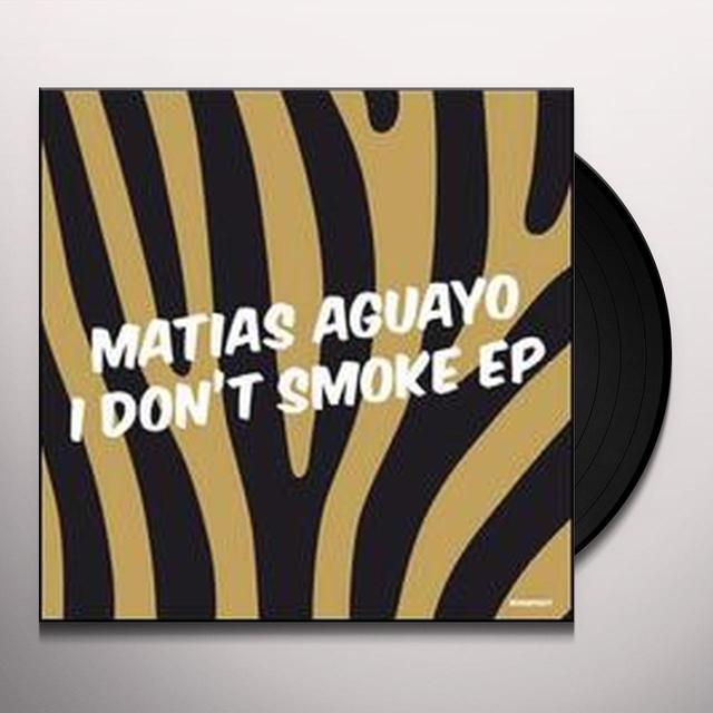 Matias Aguayo I DON'T SMOKE (EP) Vinyl Record