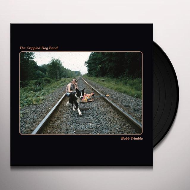 Bobb Trimble CRIPPLED DOG BAND Vinyl Record