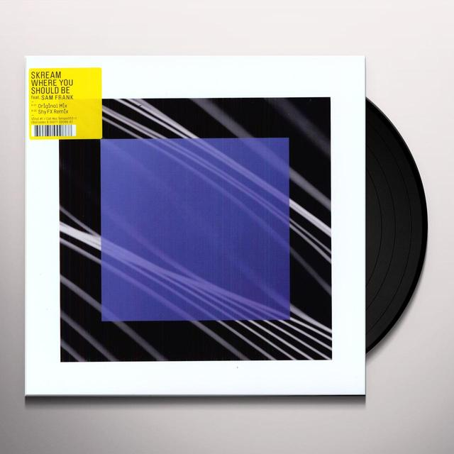 Skream WHERE YOU SHOULD BE PART 1 (EP) Vinyl Record