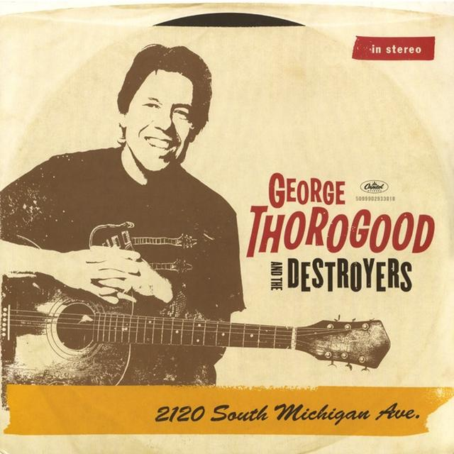 George Thorogood 2120 SOUTH MICHIGAN AVE Vinyl Record