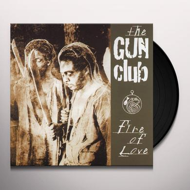 The Gun Club FIRE OF LOVE Vinyl Record
