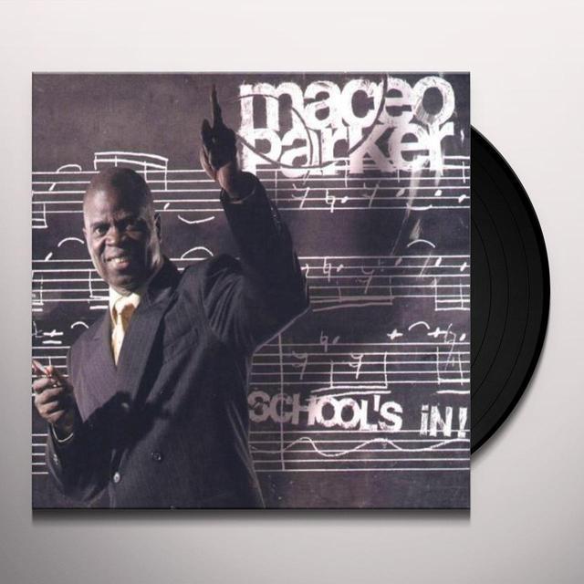 Maceo Parker SCHOOL'S IN Vinyl Record