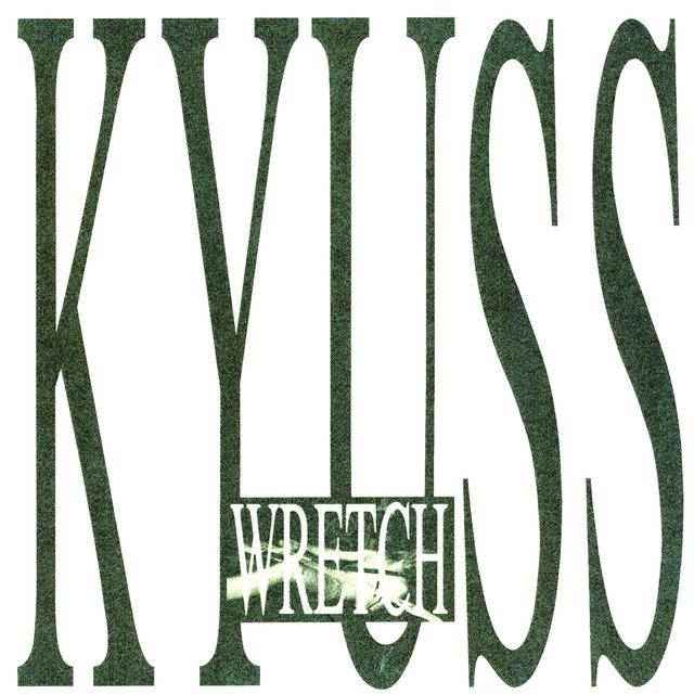 Kyuss WRETCH Vinyl Record - Reissue