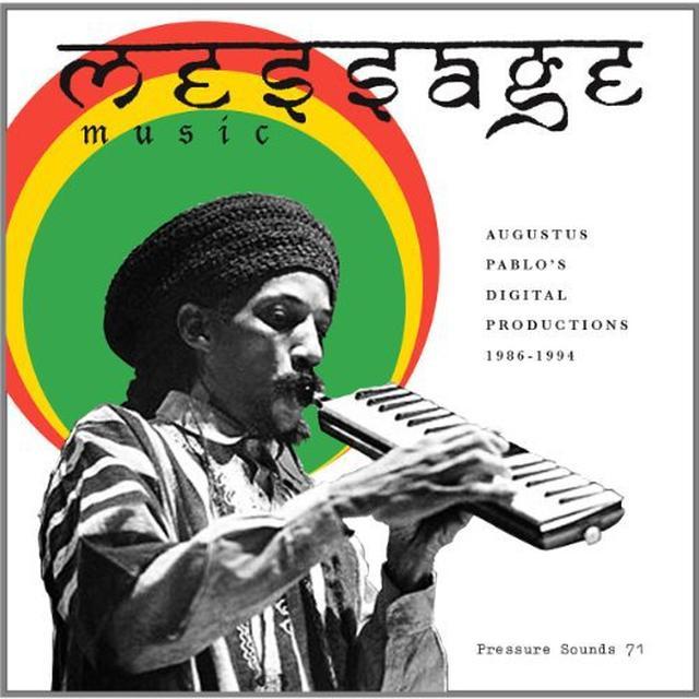 Augustus Pablo MESSAGE MUSIC: DIGITAL PRODUCTIONS 1986-94 Vinyl Record