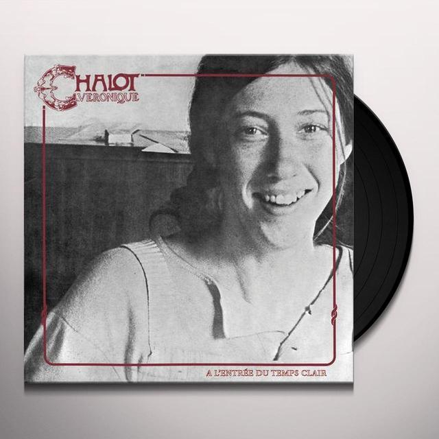 Veronique Chalot L'ENTREE DU TEMPS CLAIR Vinyl Record - 180 Gram Pressing