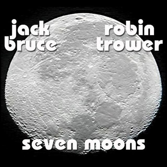 Robin Trower / Jack Bruce SEVEN MOONS Vinyl Record