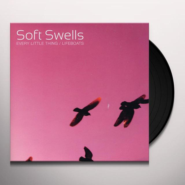 Soft Swells EVERY LITTLE THING / LIFEBOATS (BONUS TRACKS) Vinyl Record