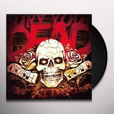 Bury Your Dead MOSH N ROLL Vinyl Record