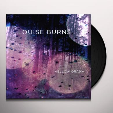 Louise Burns MELLOW DRAMA Vinyl Record