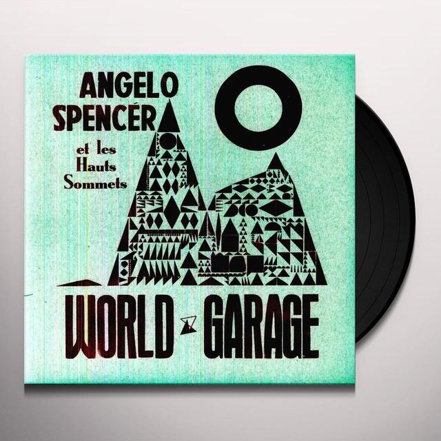 Angelo Spencer WORLD GARAGE Vinyl Record