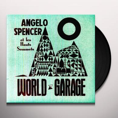 Angelo Spencer WORLD GARAGE Vinyl Record