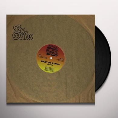 Jaybird WHAT DA FUNK / WHAT DA FUNK 6BLOCC REMIX Vinyl Record