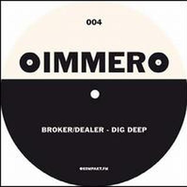 Broker Dealer / Psychonauts DIG DEEP / WORLD KEEPS TURNING Vinyl Record