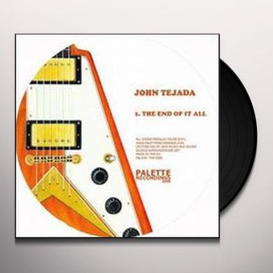 John Tejada END OF IT ALL (EP) Vinyl Record