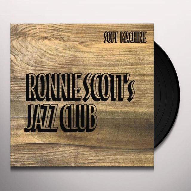 Soft Machine RONNIE SCOTT'S JAZZ CLUB Vinyl Record - 180 Gram Pressing