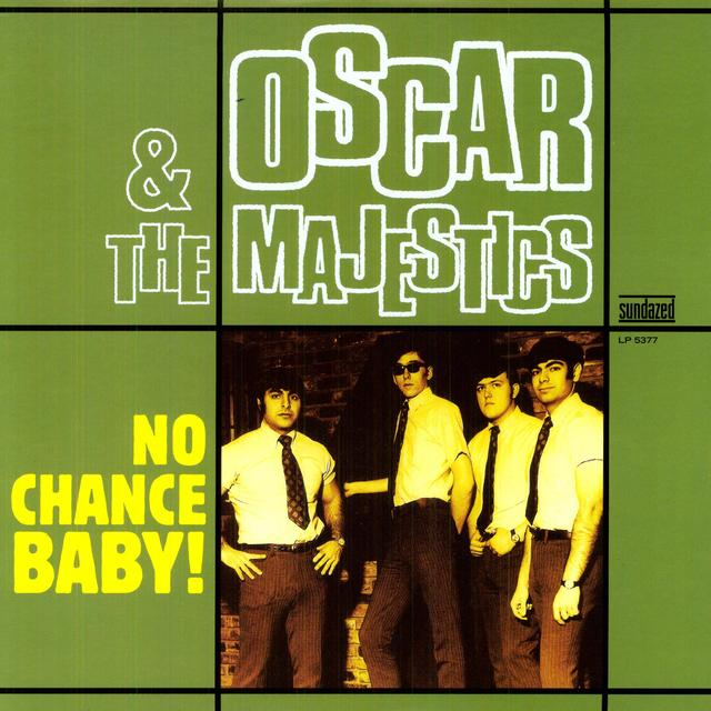 Oscar & The Majestics NO CHANCE BABY Vinyl Record