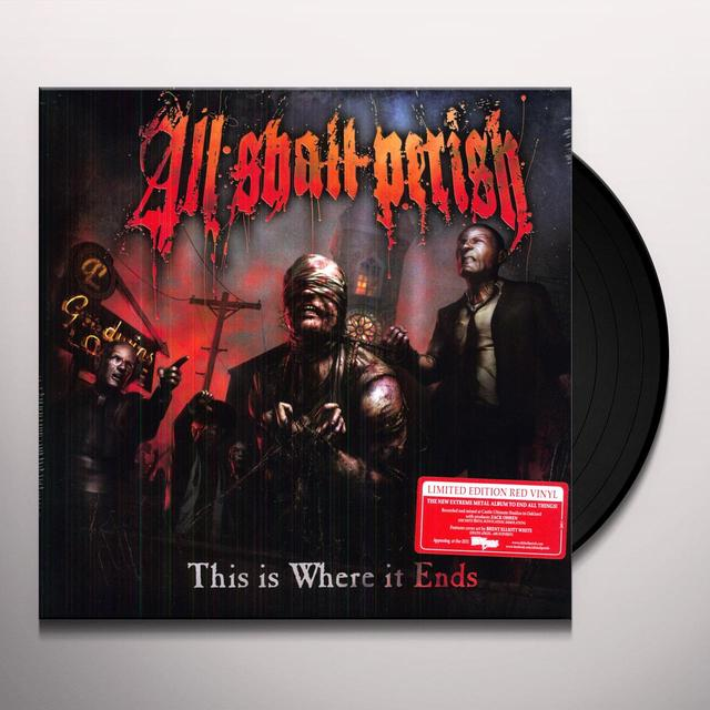 All Shall Perish THIS IS WHERE IT ENDS Vinyl Record