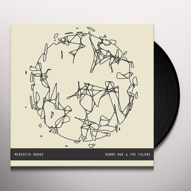 "Meredith Bragg / Hue,Donny & Colors TKR 7"" SERIES PT. 2 Vinyl Record"