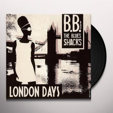 B.B. & Blues Shacks LONDON DAYS Vinyl Record