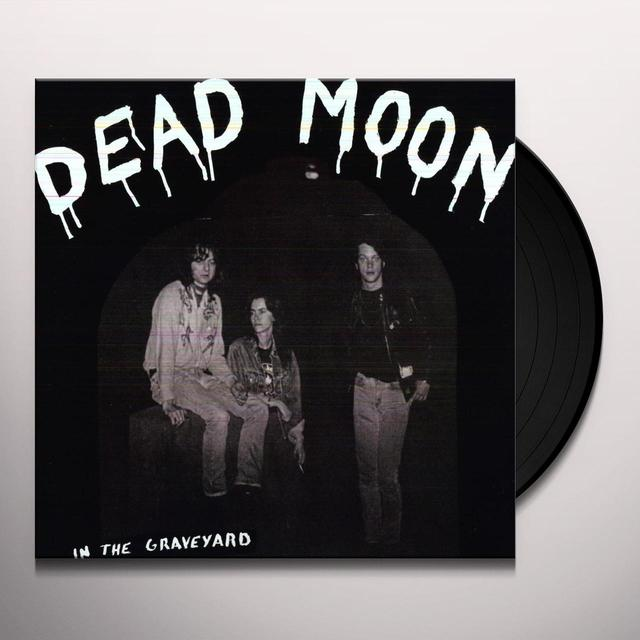Dead Moon IN THE GRAVEYARD Vinyl Record - Reissue