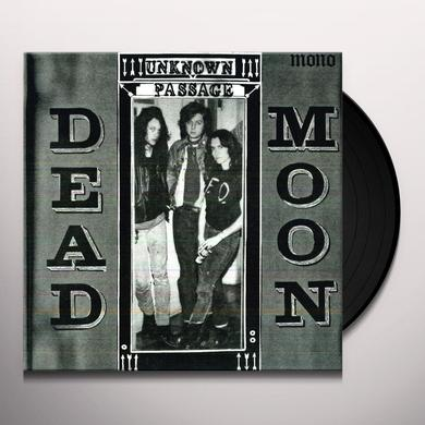 Dead Moon UNKNOWN PASSAGE Vinyl Record