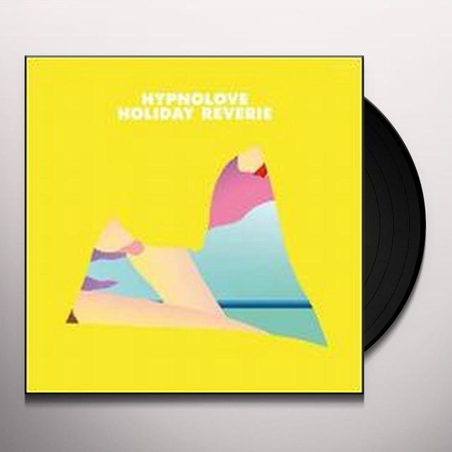 Hypnolove HOLIDAY REVERIE Vinyl Record