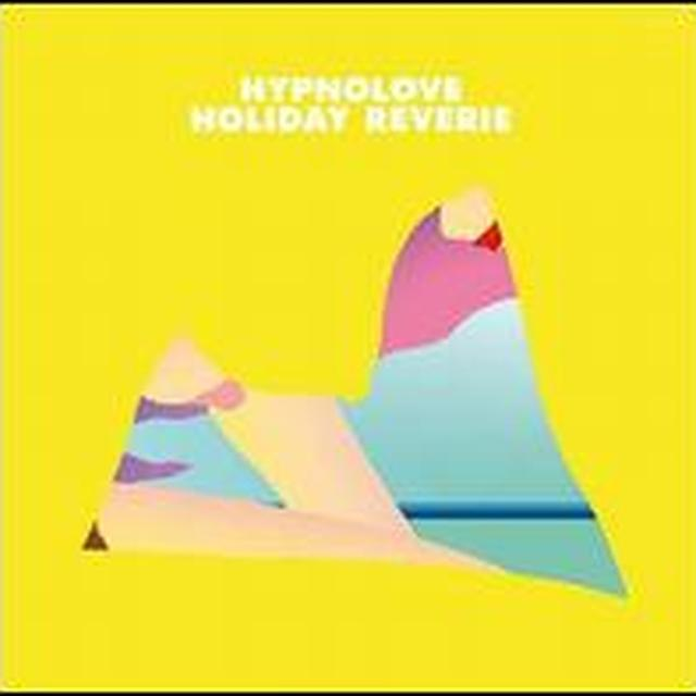 Hypnolove HOLIDAY REVERIE (EP) Vinyl Record