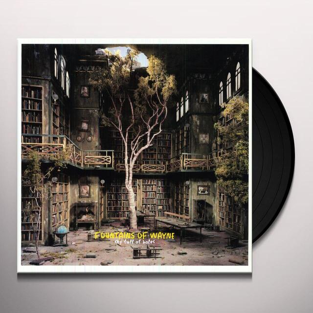 Fountains Of Wayne SKY FULL OF HOLES Vinyl Record