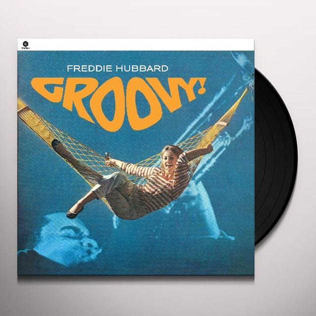Freddie Hubbard GROOVY (BONUS TRACK) Vinyl Record - 180 Gram Pressing