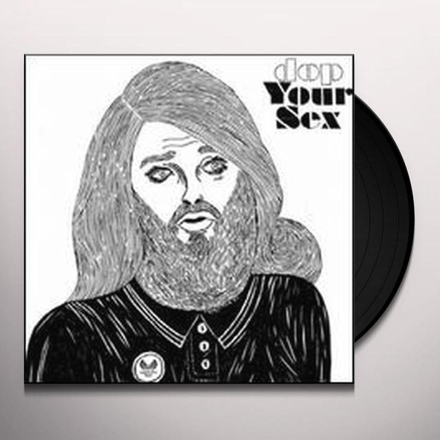 Dop YOUR SEX (EP) Vinyl Record