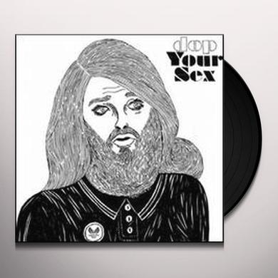 Dop YOUR SEX Vinyl Record