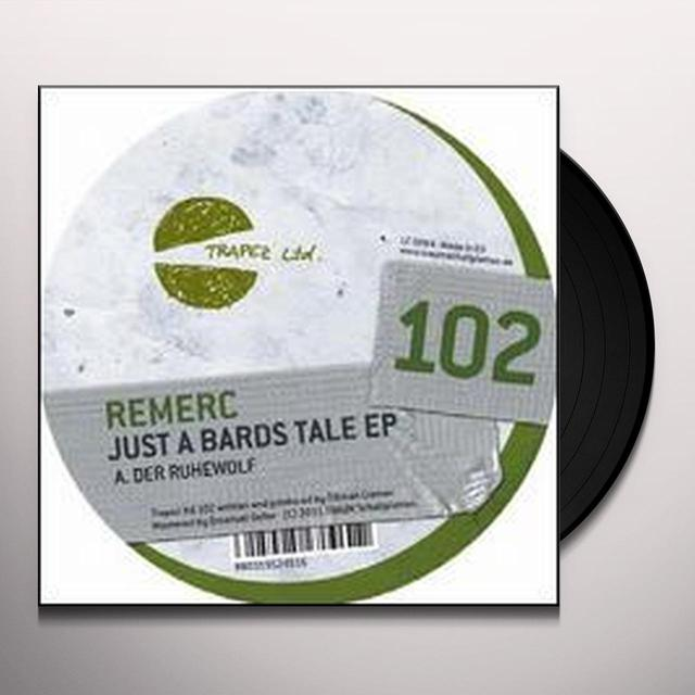 Remerc JUST A BARDS TALE (EP) Vinyl Record - Limited Edition