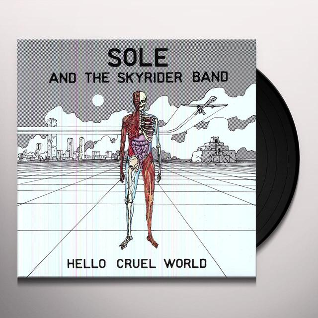 Sole & The Skyrider Band HELLO CRUEL WORLD Vinyl Record