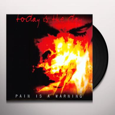 Today Is The Day PAIN IS A WARNING Vinyl Record