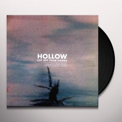 Cut Off Your Hands HOLLOW Vinyl Record